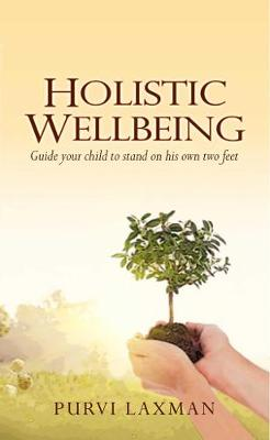 Holistic Wellbeing (Paperback)