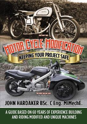 Motor Cycle Modification: Keeping Your Project Safe (Paperback)