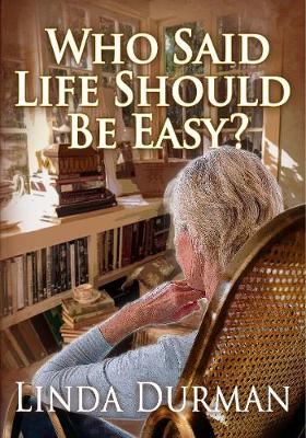 Who Said Life Should Be Easy? (Paperback)