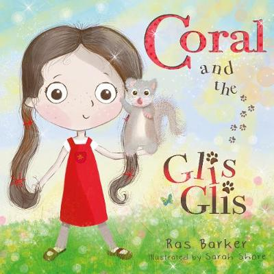 Coral and the Glis Glis (Paperback)