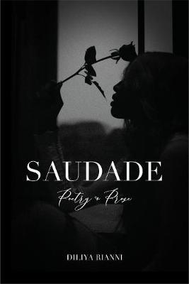 SAUDADE 2020: Poetry & Prose (Paperback)