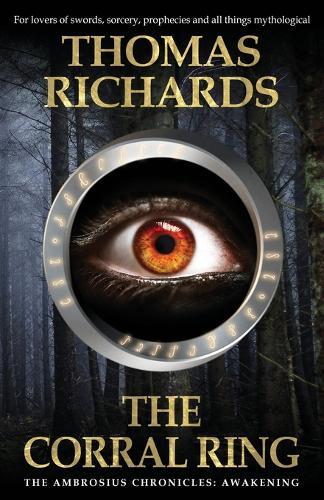 The Corral Ring - The Ambrosius Chronicles: Awakening 1 (Paperback)