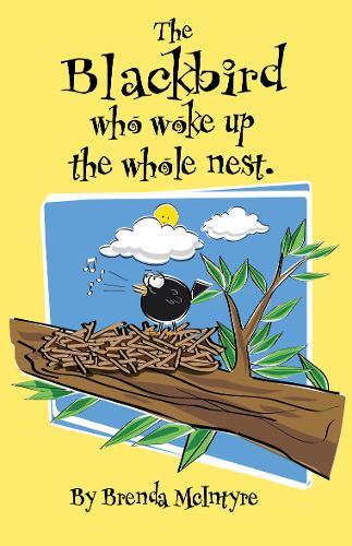 Jay, The Blackbird who woke up the Nest (Paperback)