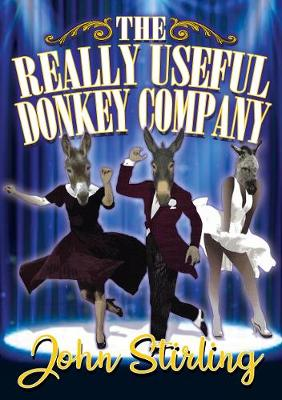 The Really Useful Donkey Company (Paperback)