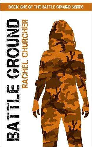 Battle Ground - The Battle Ground Series 1 (Paperback)