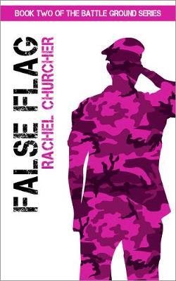 False Flag - The Battle Ground Series 2 (Paperback)