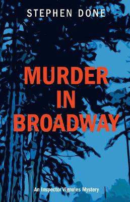 Murder In Broadway: Inspector Vignoles Mystery 10 - The Inspector Vignoles Mysteries (Paperback)