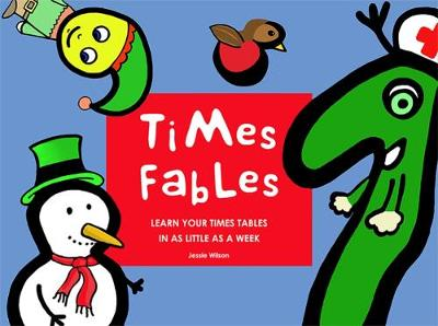 Times Fables: Learn your times tables in as little as a week (Paperback)