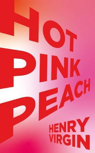 Hot Pink Peach (Paperback)