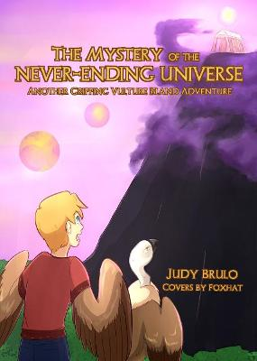 The Mystery of the Never-Ending Universe: Another Gripping Vulture Island Adventure - Vulture Island Trilogy 2 (Paperback)