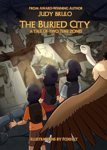 The Buried City: A Tale of Two Time Zones - The Vulture Island Trilogy 4 (Paperback)