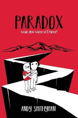 Paradox: Wish You Were(n't) Here (Paperback)