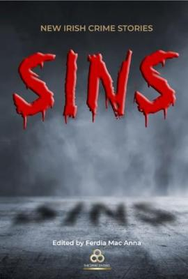 Sins: New Irish Crime Stories (Paperback)