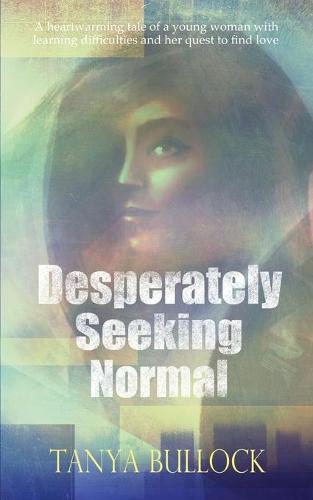 Desperately Seeking Normal (Paperback)