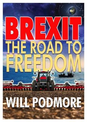Brexit - The Road to Freedom (Paperback)