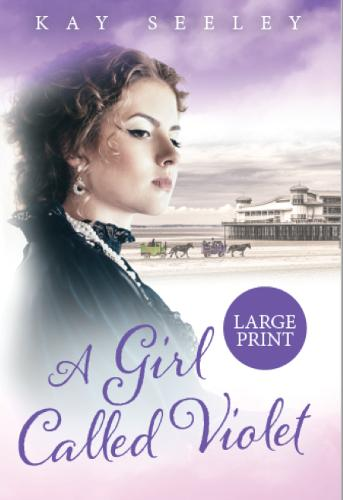 A Girl Called Violet: Large Print Edition - The Hope Series 2 (Paperback)