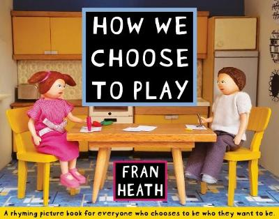 How We Choose to Play (Paperback)