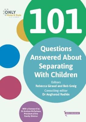 101 Questions Answered About Separating With Children (Paperback)