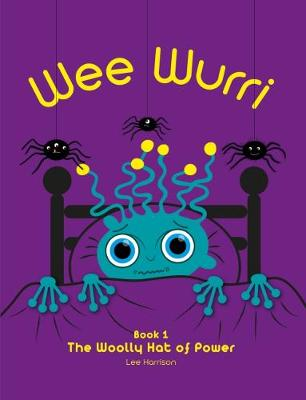 Wee Wurri: The Woolly Hat of Power - Book 1 (Paperback)