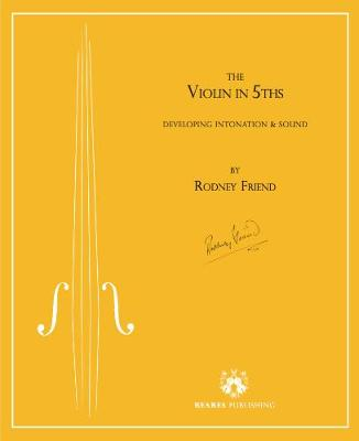The Violin in 5ths: Developing intonation and sound (Paperback)
