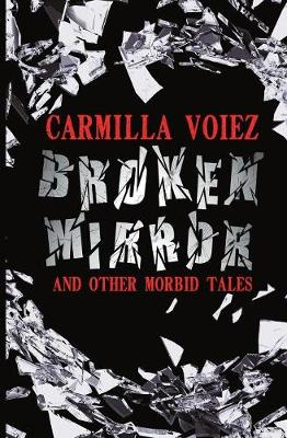 Broken Mirror and Other Morbid Tales (Paperback)
