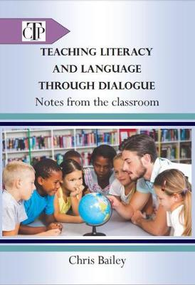 Teaching Language and Literacy through Dialogue: Notes from the Classroom - CEDiR 1 (Paperback)