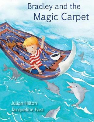 Bradley and the Magic Carpet (Paperback)