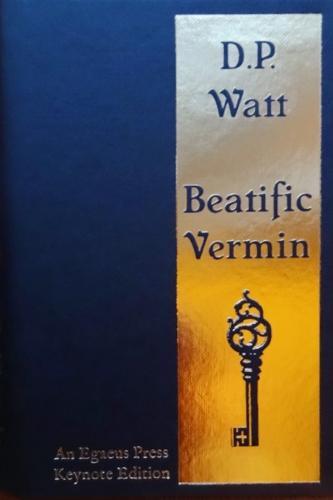 Beatific Vermin (Hardback)
