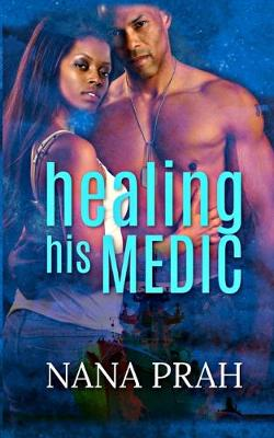 Healing His Medic - The Protectors 1 (Paperback)