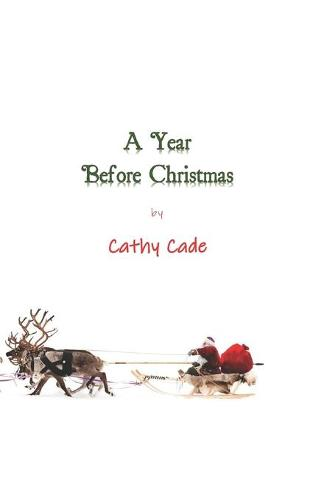 A Year Before Christmas (Paperback)