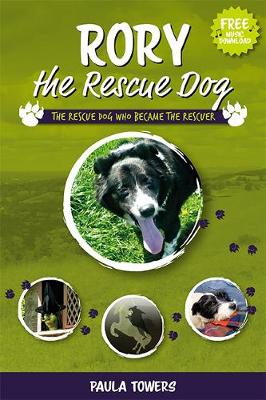 Rory the Rescue Dog: The Rescue Dog Who Became The Rescuer (Paperback)