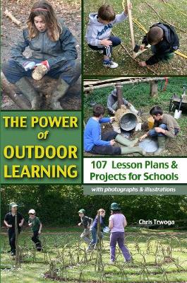 The Power of Outdoor Learning (Paperback)