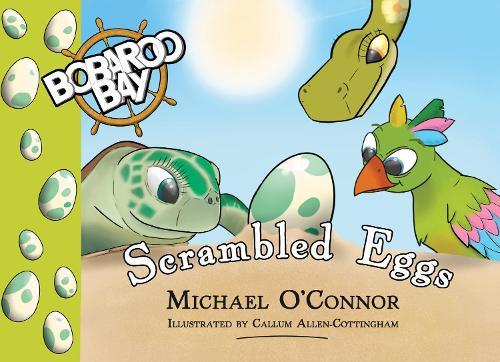 Scrambled Eggs 2019 - Bobaroo Bay (Paperback)