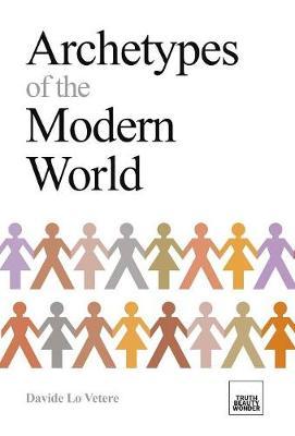 Archetypes of the Modern World - Archetypical Engineering 1 (Hardback)