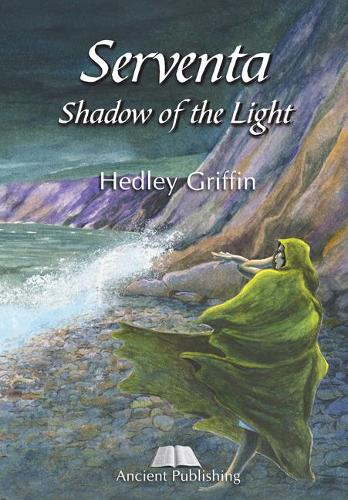 Serventa, Shadow of the Light (Hardback)