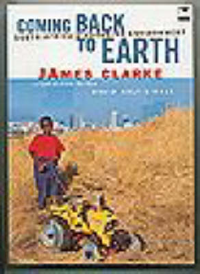 Coming Back to Earth: South Africa's Changing Environment (Hardback)