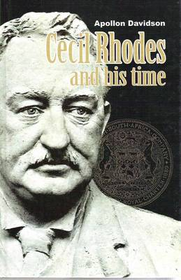 Cecil Rhodes and His Time (Hardback)