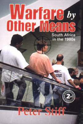 Warfare by Other Means: South Africa in the 1980s and 1990s (Hardback)