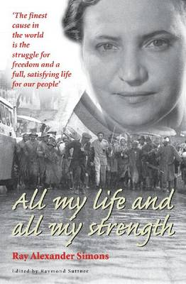 All My Life and All My Strength: An Autobiography (Paperback)