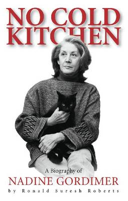 No Cold Kitchen: A Biography of Nadine Gordimer (Paperback)