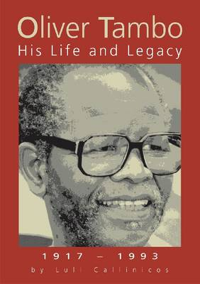 Oliver Tambo: His Life and Legacy (Paperback)