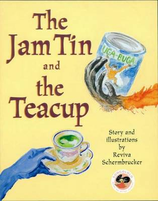 The Jam tin and the tea cup (Paperback)