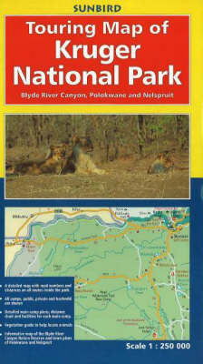 Touring Map of Kruger National Park: Blyde River Canyon, Polokwane and Nelspruit (Paperback)