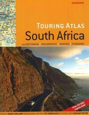 Touring Atlas of South Africa: & Botswana, Mozambique, Namibia & Zimbabwe: 2nd Edition (Paperback)