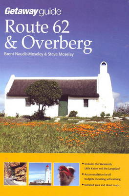 Getaway Guide to Route 62 & The Overberg (Paperback)