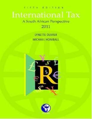 International Tax: A South African Perspective 2011 (Paperback)