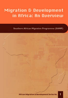 Migration and Development in Africa: An Overview (Paperback)