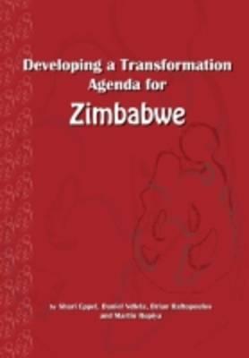Developing a Transformation Agenda for Zimbabwe (Paperback)