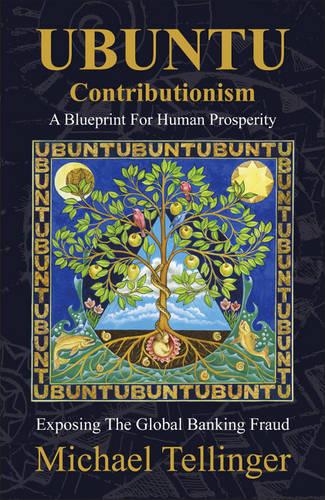 UBUNTU Contributionism: A Blueprint for Human Prosperity (Paperback)