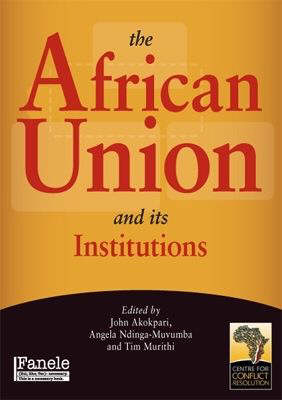 The African Union and its institutions (Paperback)